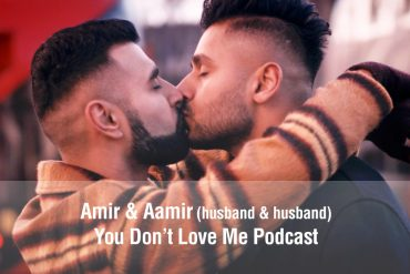 Amir and Aamir - You Don't Love me Podcast