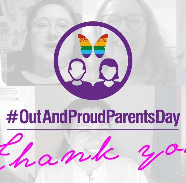 Out And Proud Parents Day - 30th July - Thank you - Naz and Matt Foundation