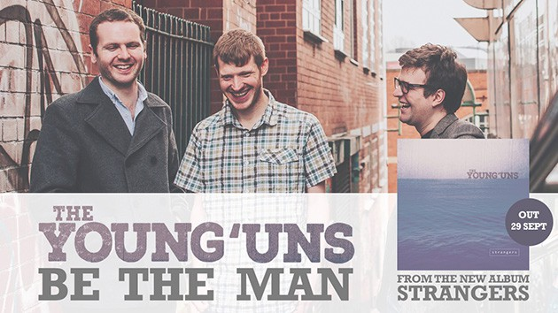 The Young'uns - Be The Man single cover 2017